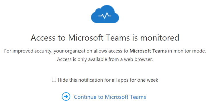 Image: Microsoft Teams access monitored pop up