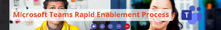 Image: Microsoft Teams Rapid Enablement Process banner