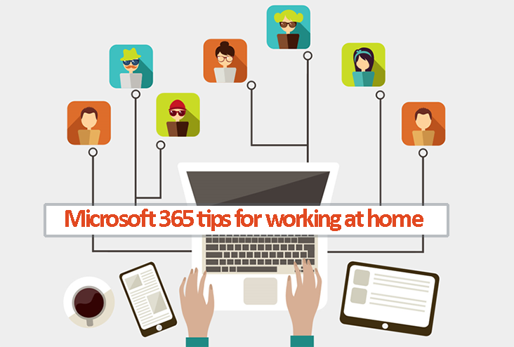 Image: Microsoft 365 tips for home working