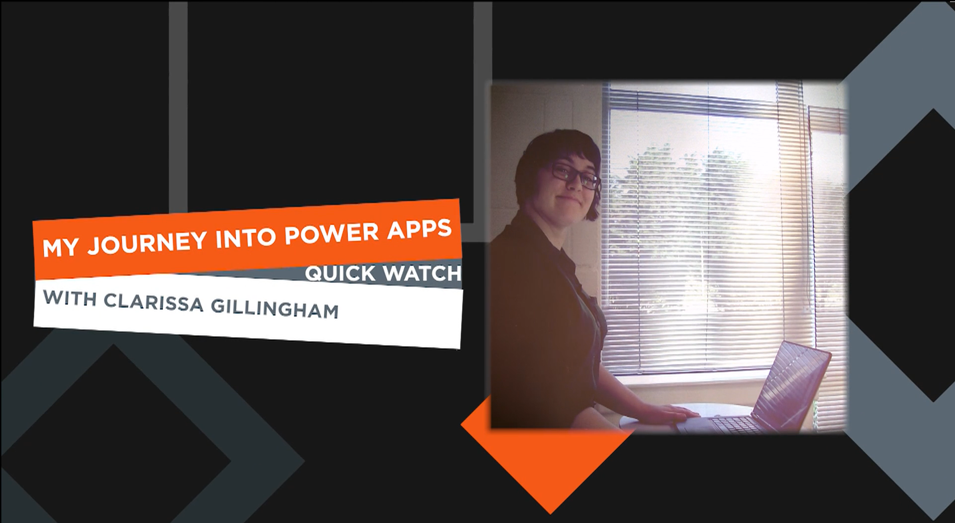 Presentation – My Journey into Power Apps – Quick Watch